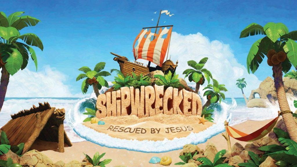 VBS – Shipwrecked – Aug 6-10
