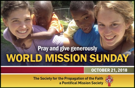 World Mission Sunday – October 28, 2018