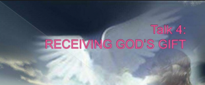"""6:30 pm Life in the Spirit seminar series presents """"Receiving God's Gifts"""""""