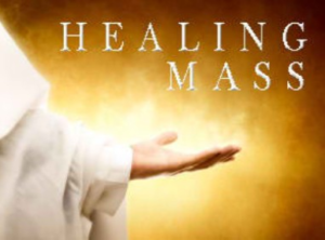 Mass with Healing and Hope – September 16th, 7:00 PM, St.Mary's Church