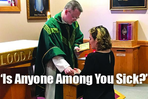 11:30 am Mass will include the Anointing of the Sick